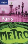 Lonely Planet City Guide: Paris - Steven Fallon, Johnathan Smith, Lonely Planet