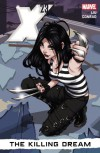 X-23, Vol. 1: The Killing Dream - Marjorie M. Liu, Alina Urusov