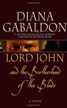 Lord John and the Brotherhood of the Blade - Diana Gabaldon
