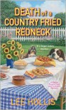 Death of a Country Fried Redneck - Lee Hollis