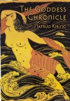 The Goddess Chronicle - Natsuo Kirino, Rebecca Copeland