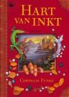 Hart van Inkt (Inkt, #1) - Cornelia Funke, Ab Bertholet, Hanneke Beneden