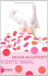 Jessica-Darling-Serie, Band 4: Vierte Wahl - Megan McCafferty