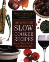 200 Low-Carb Slow Cooker Recipes: Healthy Dinners That Are Ready When You Are! - Dana Carpender