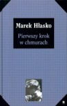 Pierwszy krok w chmurach - Marek Hłasko