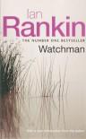 Watchman - Ian Rankin