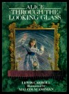 Alice Through The Looking Glass - Lewis Carroll