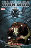 The Invincible Iron Man, Vol. 8: Unfixable - Matt Fraction, Kelly Sue DeConnick, John Romita Jr., Andrea Mutti