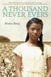 A Thousand Never Evers - Shana Burg