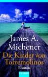 Die Kinder Von Torremolinos. Roman - James A. Michener