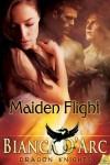 Maiden Flight - Bianca D'Arc