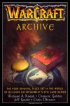 WarCraft Archive (WarCraft, #1-3 & Of Blood and Honor) - Richard A. Knaak, Christie Golden, Jeff Grubb, Chris Metzen