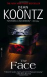 The Face: A Novel - Dean Koontz
