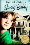 Saving Bobby - Crystal Cattabriga