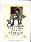 Samantha Learns A Lesson (A School Story Book 2) - Susan S. Adler