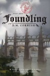 Foundling  - D.M. Cornish