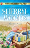 Miss Liz's Passion: Miss Liz's PassionHome on the Ranch - Sherryl Woods, Allison Leigh