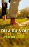 Du und du und du - Per Nilsson