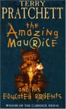The Amazing Maurice & His Educated Rodents (Discworld, #28) - Terry Pratchett