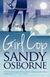 Girl Cop - Sandy Osborne