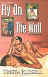 Fly On The Wall - Trista Russell
