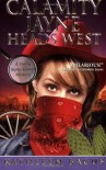 Calamity Jayne Heads West - Kathleen Bacus