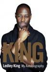 King: My Autobiography - Ledley King, Mat Snow