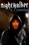 Nightwalker - A.J. Llewellyn