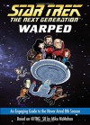 Warped: An Engaging Guide to the Never-Aired 8th Season (Star Trek: The Next Generation) - Mike McMahan