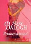 Przewrotny kusiciel - Mary Balogh