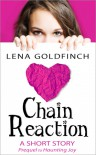 Chain Reaction (Haunting Joy, #0.5) - Lena Goldfinch