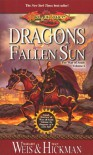 Dragons of a Fallen Sun: War of Souls Trilogy, Volume One (The War of Souls Book 1) - Margaret Weis, Tracy Hickman