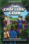 The Villagers: Book Two of The Crafters' Club Series - Louise Guy