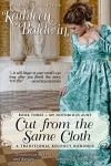 Cut from the Same Cloth: A Humorous Traditional Regency Romance (My Notorious Aunt Book 3) - Kathleen Baldwin
