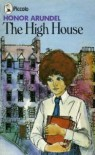 The High House  - Honor Arundel, Eileen Armitage