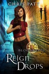 Reign Drops - Chris Patt
