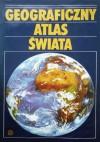Geograficzny Atlas Świata - praca zbiorowa