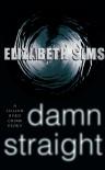Damn Straight - Elizabeth Sims