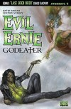 Evil Ernie: Godeater #1: Digital Exclusive Edition - Justin Jordan, Keith Davidsen, Colton Worley, Cezar Razek