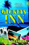 Gloria's Inn - Robin Alexander