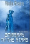 Emissary to the Stars - Viola Grace