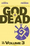 God is Dead Volume 3 TP - Mike Costa