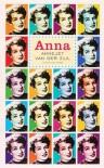 Anna: het leven van Annie M.G. Schmidt - Annejet van der Zijl