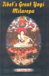 Tibet's Great Yogi Milarepa - W.Y. Evans-Wentz