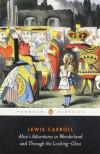 Alice's Adventures in Wonderland & Through the Looking-Glass - Lewis Carroll, John Tenniel, Hugh Haughton