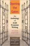 Opening The Gates - Margot Badran (Editor),  miriam cooke (Editor)