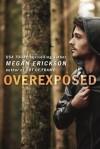 Overexposed - Megan Erickson