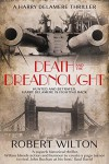 Death and the Dreadnought - Robert Wilton