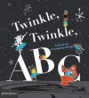 Twinkle, Twinkle, ABC: A Mixed-up, Mashed-up Melody - Barney Saltzberg, Fred Benaglia