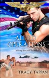 Allied Operations: Military Romantic Suspense (Wings of Gold) (Volume 2) - Tracy Tappan